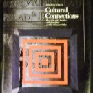 Cultural Connections by Morris J. Vogel (1991, Hardcover)