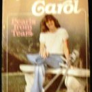 The Courage of Carol: Pearls from Tears [Paperback 1978] Robert Schuller and Arvella Schuller