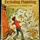 The case of the exploding plumbing and other mysteries (Encyclopedia Brown) Donald J Sobol