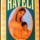 Haveli [Mass Market Paperback] Suzanne Fisher Staples