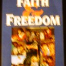 Faith and Freedom: A Complete Handbook for Defending Your Religious Rights by Mathew D. Staver