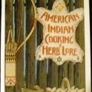 American Indian Cooking and Herb Lore [Paperback] Thomas B. Underwood &  J. Ed Sharpe (Editor)