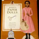 Addy's Paper Dolls (American Girls Pastimes) by Connie Porter