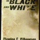 CRISIS IN BLACK AND WHITE by Charles Silberman (Paperback, 1964)