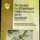 The Education for All Handicapped Children Act (P.L. 94-142) and Its Amendments AFT
