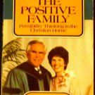 The Positive Family by Arvella Schuller (Oct 1, 1994)