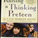 "Raising a Thinking Preteen: The ""I Can Problem Solve""  by Shure & Israeloff"