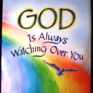 GOD IS ALWAYS WATCHING OVER YOU by Blue Mountain Arts Collection (Hardcover 2010)