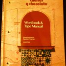Churros Y Chocolate, Level One, Workbook & Tape Manual [Does Not Include Cassette] (Segunda edicion)