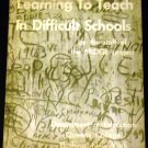 Learning to teach in difficult schools by Helen Frances Storen