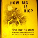 How big is big?: From stars to atoms, [Hardcover] Herman Schneider (Author)