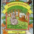 Bunnies in Clover [Board book] Emma Satchell (Author), Jonathan Satchell (Illustrator)