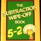 The Subtraction Wipe-Off Book [Paperback] Scholastic Books (Author)
