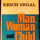 Man, Woman and Child [Hardcover] Erich Segal (Author)