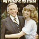 Robert Schuller, My Father & My Friend [Paperback] Sheila Schuller Coleman (Author)