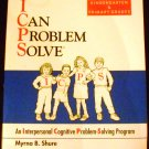I Can Problem Solve: An Interpersonal Cognitive...: Intermediate Elementary Grades by M. Shure