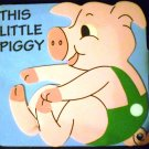 This Little Piggy (Board book) by Playmore/Waldman (2004)