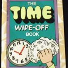 The Time Wipe-Off Book by Scholastic Books (Aug 1992)