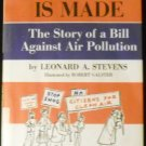 How a Law Is Made: The Story of a Bill Against Air Pollution [Hardcover] L. Stevens, R. Galster