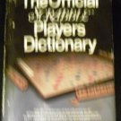 The Official Scrabble Players Dictionary [Hardcover] Selchow & Righter Company (Author)