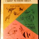 I Want to Know About African Animals [Hardcover] Illust. By K. Evans & Purcell John Wallace (Author)