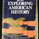 The New Exploring American History by Melvin Schwartz (1981)
