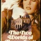 Two Worlds of Peggy Scott by Dorothy Daniels (1977)