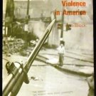 Violence in America by Irvin Block (1970)