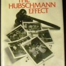 The Hubschmann effect [Hardcover] Thomas Patrick McMahon (Author)