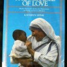 Miracle of Love by Kathryn Spink (Feb 1982) Hardcover