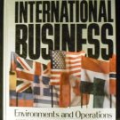 International Business: Environments and Operations by John D. Daniels and Lee H Radebaugh (1986)