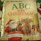 ABC is for CHRISTMAS a Little Golden Book #454-1 1980