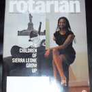 The Rotarian: Rotary's Magazine, Febuary 2013 Children of Sierra Leone Grow Up