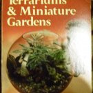 Terrariums and Miniature Gardens (Sunset Gardening Books) by K. Arthurs (Mar 15, 1976)