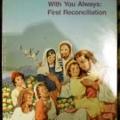 With You: (For Children and thier families preparing for First Reconciliation)