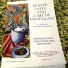 Prayer, Faith and a Bit of Chocolate by Diane Vogel, Rosemarie Gortler & Sallie Bachar (2009)