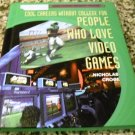 Cool Careers Without College for People Who Love Video Games by Nicholas Croce (Jan 30, 2007)
