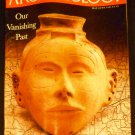Archaeology Magazine May / June 1991 Our Vanishing Past