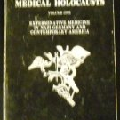 Medical Holocausts by William Brennan (Jun 1980)