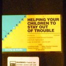Helping Your Children to Stay Out of Trouble (VHS) produced by Gary Noren Productions