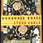 Doghouse Roses: Stories [Paperback] Steve Earle (Author)