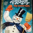 Frosty The Snow man (a little Golden book) by Annie North / illust.by Corine Malvern Bedford (1950)