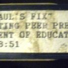 "My Best ""Paul's Fix"" and ""Resisting Peer Pressure""  (VHS) PA department of education"
