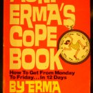 Aunt Erma's Cope Book by Erma Bombeck (Jul 12, 1985)