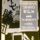 Silk and Insight by Yukio Mishima (Aug 1998)