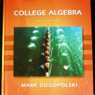 College Algebra (3rd Edition) by Mark Dugopolski (Aug 2002)