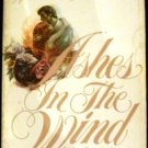Ashes in the Wind [Paperback] Kathleen E. Woodiwiss (Author)