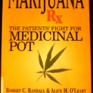 Marijuana Rx: The Patients' Fight for Medicinal Pot [Paperback] Robert C. Randall, Alice M. O'Leary