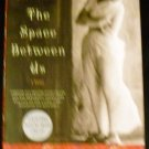 The Space Between Us: A Novel (P.S.) [Paperback] Thrity Umrigar (Author)