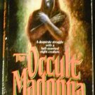 The Occult Madonna by Douglas D. Hawk (Dec 1988)